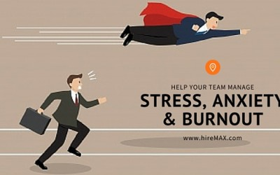 How to Help your Team Manage Stress, Anxiety, and Burnout
