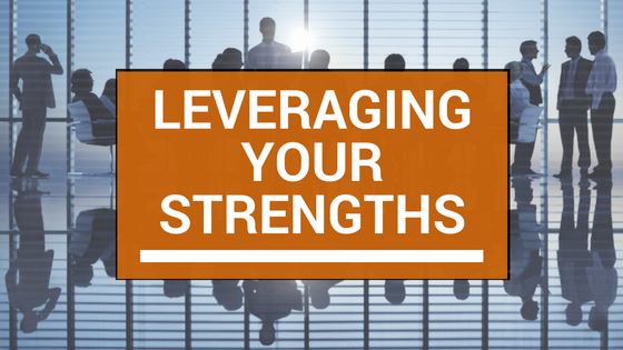 Leveraging Your Strengths